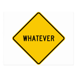 Whatever Highway Sign Postcard