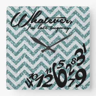 Whatever, I'm late anyway - (printed) blue glitter Square Wall Clock