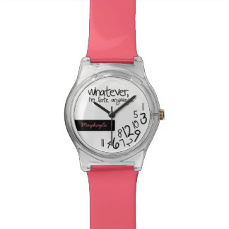 Whatever, I'm late anyways - add your name Watch