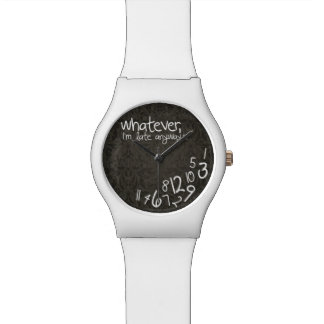 Whatever, I'm late anyways - add your name Wrist Watches