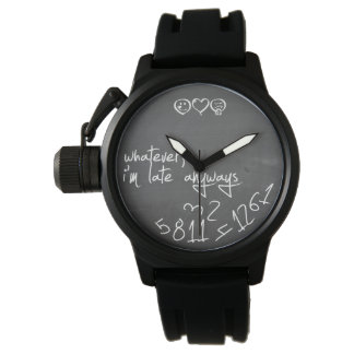 Whatever, I'm late anyways - chalkboard Wrist Watch