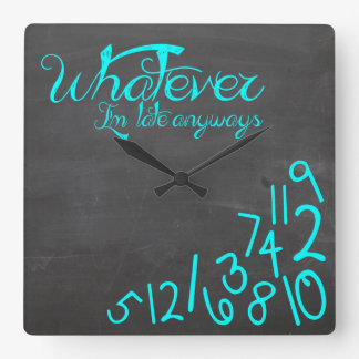 whatever, I'm late Anyways - mint blue Clock