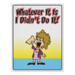 Whatever it is I didn't do it Poster