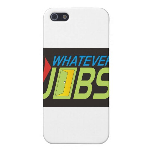 WhatEver Jobs iPhone 5 Cases