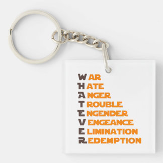 Whatever Acrylic Keychains