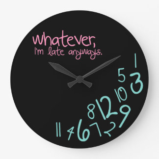 whatever large clock