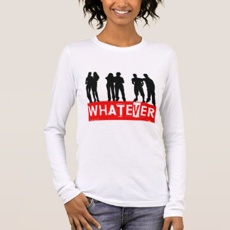 Whatever makes you happy long sleeve T-Shirt