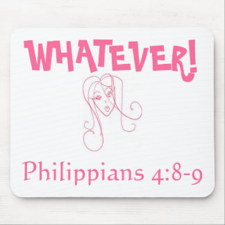 WHATEVER! MOUSE PAD