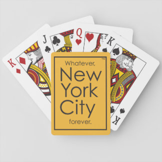 Whatever, New York City forever. Playing Cards