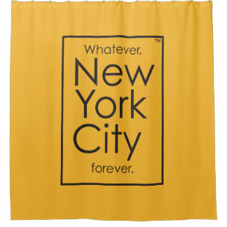 Whatever, New York City forever. Shower Curtain