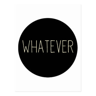 Whatever Postcard