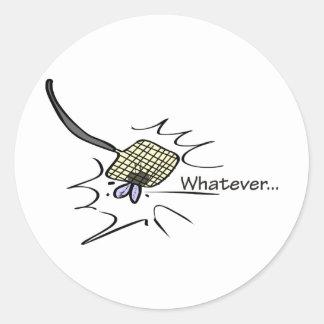 Whatever Round Sticker
