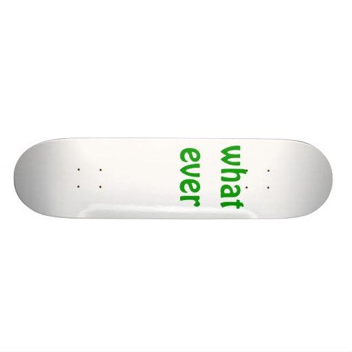 whatever skate board deck