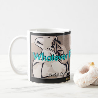 """Whatever The Gospel Is..."" Coffee Mug"