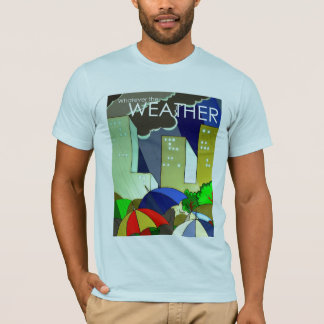Whatever the weather t-shirt