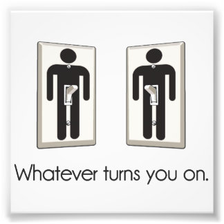 Whatever Turns You On Gay Male Light Switch Photo Print
