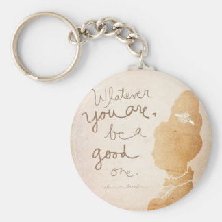 Whatever  You Are Basic Round Button Key Ring