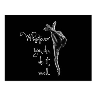 Whatever You Do, Do It Well Dance Postcard