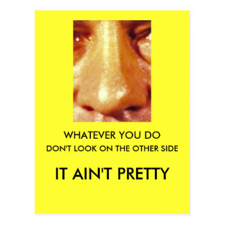 Whatever You Do Don't Look on the Other Side Postcard