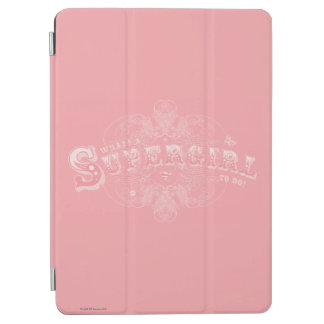 What's a Supergirl to Do Pink iPad Air Cover