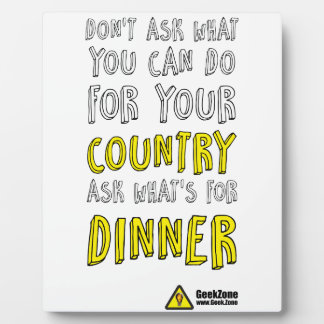What's for Dinner? by GeekZone Plaque
