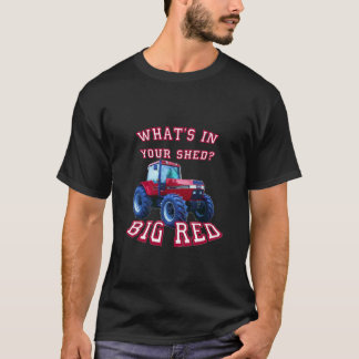 What's In Your Shed? T-Shirt
