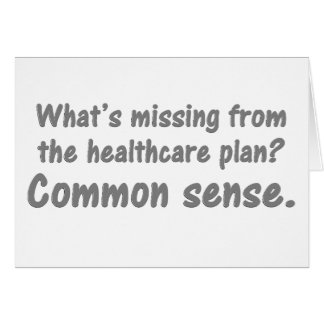 What's missing from the healthcare plan? greeting card