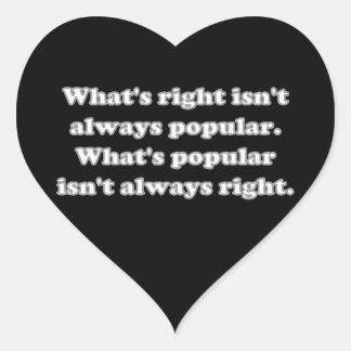 Whats right isn't always popular heart sticker