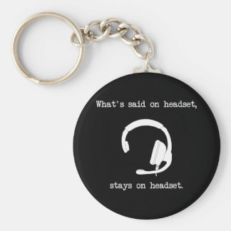 What's Said On Headset, Stays On Headset Basic Round Button Key Ring