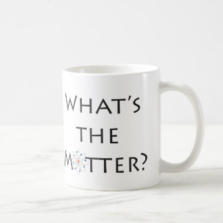 What's The Matter? With Atom Particle Joke Mug