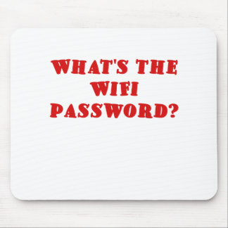 Whats the Wifi Password Mouse Pad