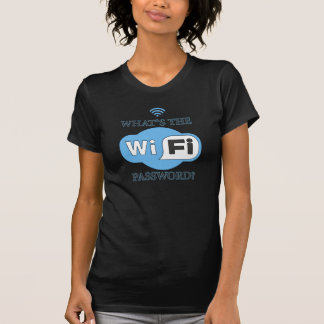 Whats The Wifi Password? T-Shirt