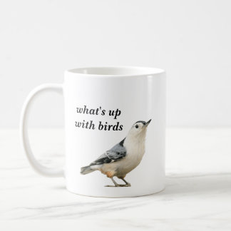 what's up with birds coffee mug