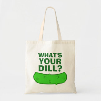 Whats Your Dill Tote Bag