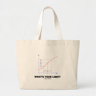 What's Your Limit? Limit Function Geek Humor Large Tote Bag