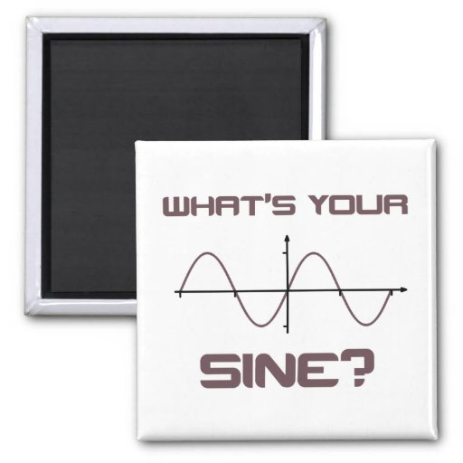 What's Your Sine Nerdy Pick Up Line Magnets