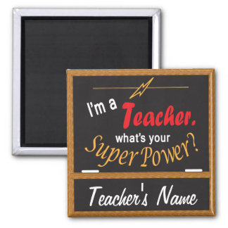 What's Your Super Power? | Teacher Square Magnet