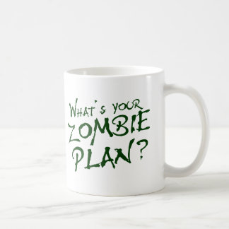 What's Your Zombie Plan? Coffee Mug