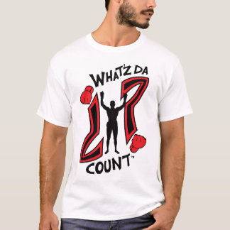 WHAT'Z DA COUNT CAGE FIGHTER LOGO WITH IMAGE T-Shirt