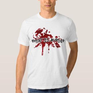 WHEAT IS MURDER TEES