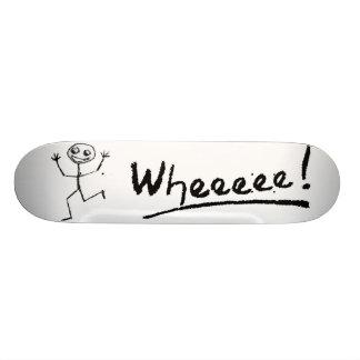 Wheeeee! Skateboard