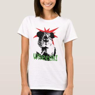 Wheeek! T-Shirt