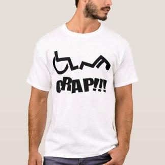 Wheel chair Oh Crap! T-Shirt