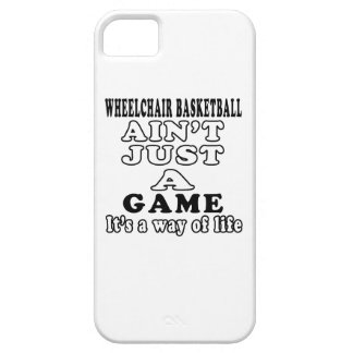 Wheelchair Basketball Ain't Just A Game iPhone 5 Covers