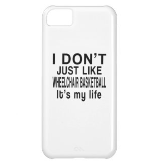 WHEELCHAIR BASKETBALL IS MY LIFE iPhone 5C CASE