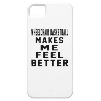 Wheelchair Basketball Makes Me Feel Better iPhone 5 Case