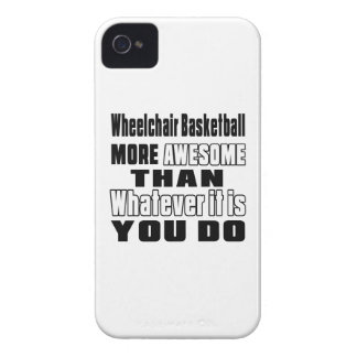 Wheelchair Basketball more awesome than whatever i iPhone 4 Covers