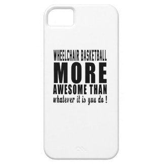 Wheelchair Basketball more awesome than whatever i iPhone 5 Cases