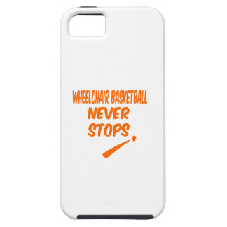 Wheelchair Basketball Never Stops iPhone 5 Cover