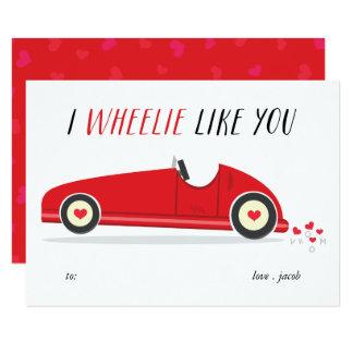 Wheelie Like you classroom valentine's day card
